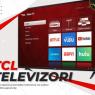 Akcija TCL televizora u partnerskim firmama ProComp i CPU Infotech!
